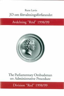 """JO om förvaltningsförfarandet Avdelning """"Röd"""" 1998/99"""