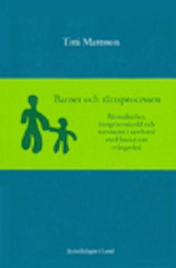 Barnet och rättsprocessen Rättssäkerhet, integritetsskydd och autonomi i samband med beslut om tvångsvård