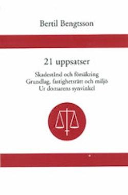 21 uppsatser Skadestånd och försäkring. Grundlag, fastighetsrätt och miljö. Ur domarens synvinkel