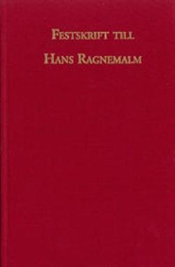 Festskrift till Hans Ragnemalm