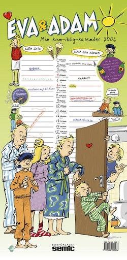 Eva & Adam : Min kom-ihåg-kalender 2006