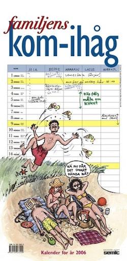 Familjens kom-ihåg kalender 2006