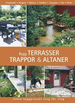 Bygg terrasser, trappor och altaner