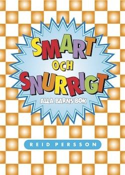 Smart och snurrigt : alla barns bok