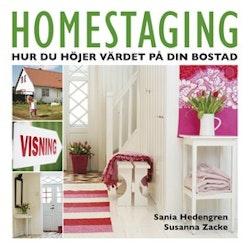 Homestaging : hur du höjer värdet på din bostad