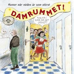 Damrummet : humor när nöden är som störst