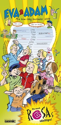 Eva & Adam Min kom-ihåg-kalender 2009