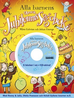 Alla barnens stora jubileumssagobok