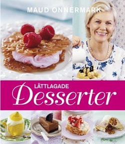 Lättlagade desserter