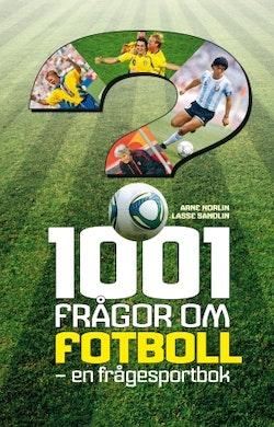 1001 frågor om fotboll : en frågesportbok