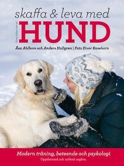 Stora boken om att skaffa och leva med hund : modern träning, beteende och psykologi