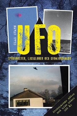 UFO : spökraketer, ljusglober och utomjordingar