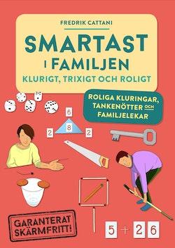 Smartast i familjen – klurigt, trixigt & roligt