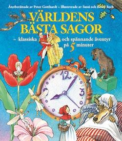 Världens bästa sagor - klassiska och spännande äventyr på 5 minuter