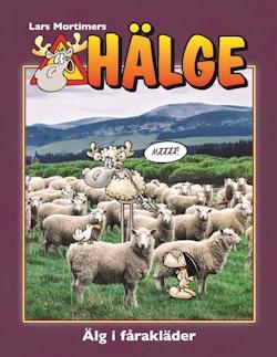 Hälge. Älg i fårakläder