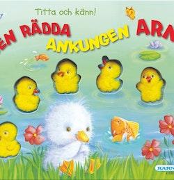 Titta och känn : den rädda ankungen Arne