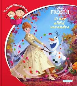 Frost 2. Vi har alltid varandra