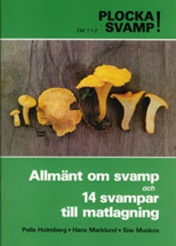 Plocka svamp del 1-2 Allmänt