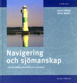 Navigering och sjömanskap : för fritidsbåtar inomskärs och utomskärs