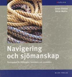 Navigering och sjömanskap : övningsbok för fritidsbåtar inomskärs och utomskärs