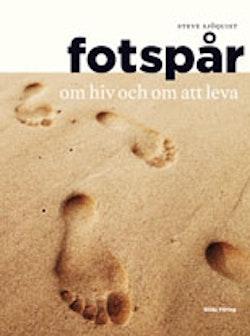 Fotspår : om hiv och om att leva
