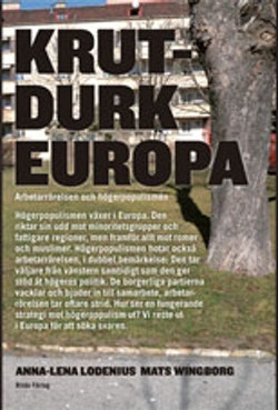 Krutdurk Europa : arbetarrörelsen och högerpopulismen