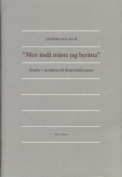 Men ändå måste jag berätta : Studier i skandinavisk förintelselitteratur