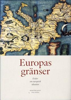 Europas gränser : essäer om europeisk identitet