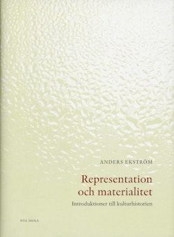 Representation och materialitet : introduktioner till kulturhistorien
