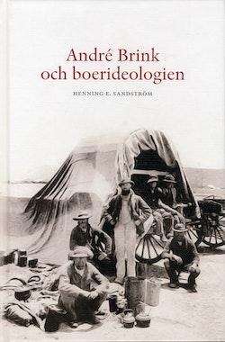 André Brink och boerideologin : en studie över etik och litteratur med särskild hänsyn till den sydafrikanska scenen