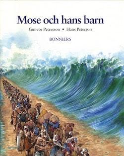 De gamla berättelserna 4–6 Moses och hans barn