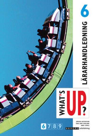 What's up?. 6, Lärarhandledning : lärarmaterial med kopieringsunderlag