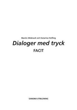 Dialoger med tryck!. Facit