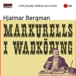 Ljudbok - Markurells i Wadköping