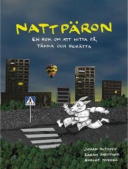 Nattpäron: en bok om att hitta på, tänka och berätta