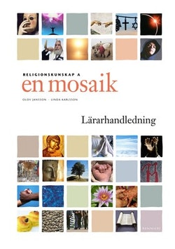 En mosaik Religionskunskap 1 Lärarhandledning