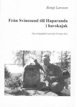 Från Svinesund till Haparanda i havskajak eller Havspaddlarnas Blå Band (HBB) på 54 dagar