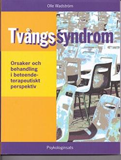 Tvångssyndrom : Orsaker och behandling i beteendeterapeutiskt perspektiv