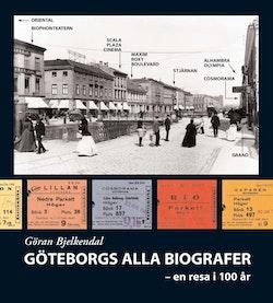Göteborgs alla biografer : en resa i 100 år