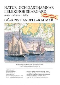Natur- och gästhamnar i Blekinge skärgård : natur, historia, kultur : Gö-Kristianopel-Kalmar