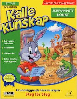 Kalle Kunskap Ettan : Skrivandets konst