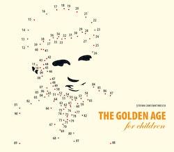The Golden Age for Children Epoca de Aur pentru copii