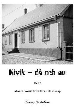 Kivik - då och nu; Människorna från förr - släktskap