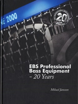 EBS Professional Bass Equipment : 20 Years