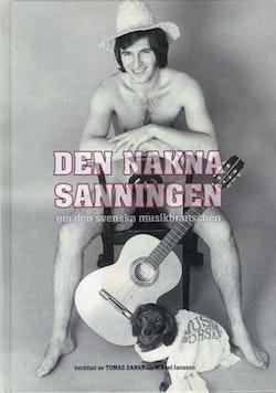 Den nakna sanningen om den svenska musikbranschen