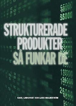 Strukturerade produkter : så funkar de