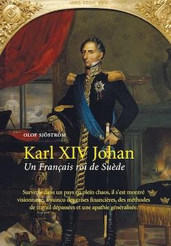 Karl XIV Johan Un Francais roi de Suède