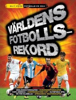Världens fotbollsrekord 2014