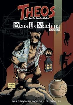 Deus Ex Machina. Fadern