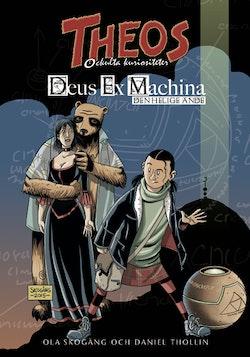 Deus Ex Machina. Den helige ande